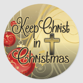 Keep Christ in Christmas, Gold/Red Christian Round Sticker
