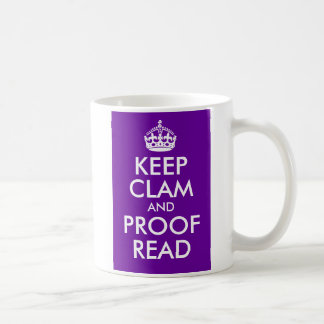 Keep Clam and Proof Read Coffee Mug