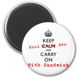 KEEP COOL STORY BRO 6 CM ROUND MAGNET