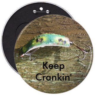 Keep Crankin' Old Fishing Lure 6 Cm Round Badge