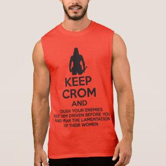 Keep Crom and Crush Your Enemies Sleeveless Shirt