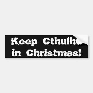 Keep Cthulhu in Christmas Bumper Sticker