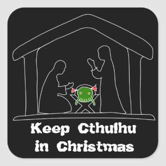 Keep Cthulhu in Christmas Square Sticker