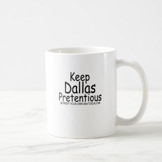 Keep Dallas Pretentious N.png Mugs