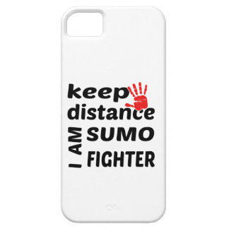 Keep Distance I  am Sumo Fighter iPhone 5 Cases