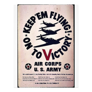 Keep 'Em Flying On To Victory 21.5 Cm X 28 Cm Flyer
