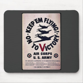 Keep Em Flying On To Victory Mousepads