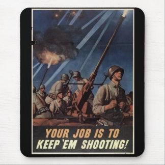 Keep Em Shooting War Poster Mouse Mat