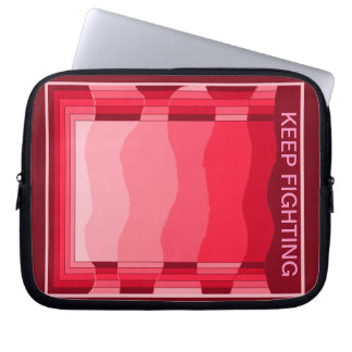 KEEP FIGHTING CANCER LAPTOP SLEEVE