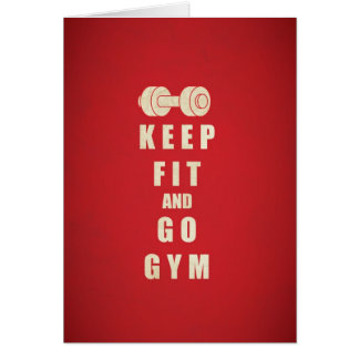 Keep Fit and Go GYM Quote Greeting Card