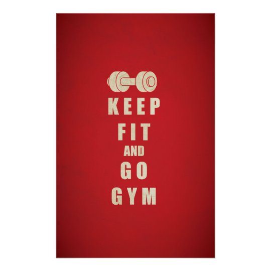 Keep Fit and Go GYM Quote Poster