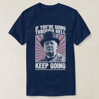 Keep Going Churchill Motivational World War II Tee