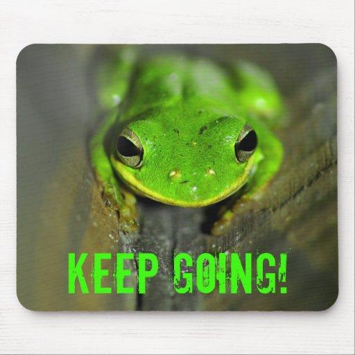 Keep Going Frog Mousepad