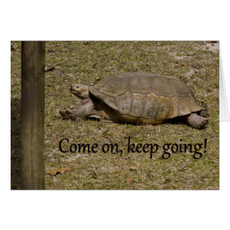 Keep Going Greeting Card