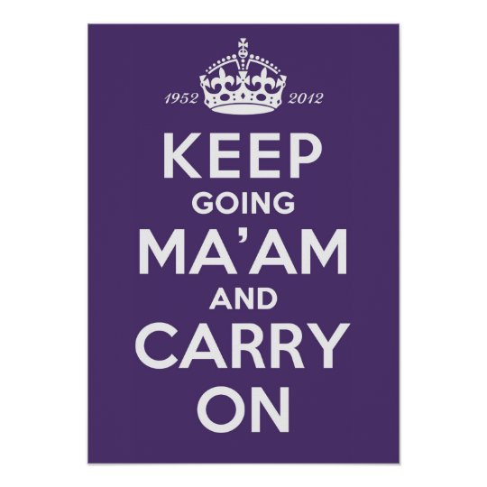 Keep Going Ma'am A2 Poster Queen's Diamond Jubilee