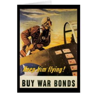 Keep Him Flying World War II Greeting Card