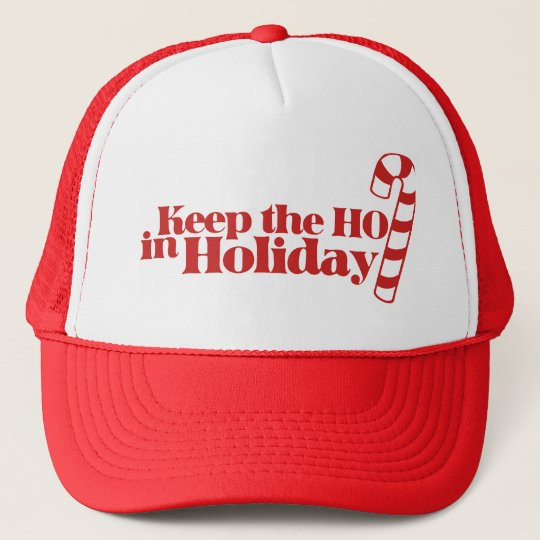 f9a7648fb23 Keep Ho in Holiday Trucker Hat
