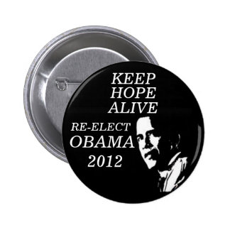 KEEP HOPE ALIVE OBAMA 2012 PINBACK BUTTONS