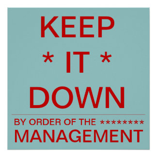 Keep It Down Poster