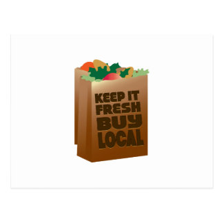 Keep It Fresh Buy Local Post Card