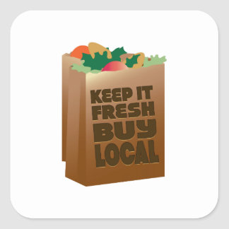 Keep It Fresh Buy Local Square Stickers