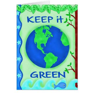 Keep It Green Earth Day Greeting Card