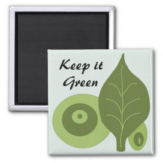 Keep it Green - magnet Magnets