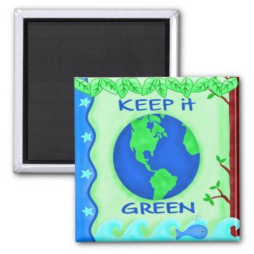Keep It Green Save Earth Environment Art Magnet
