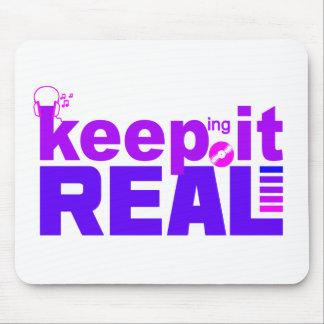 Keep It Real mousepad
