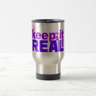 Keep It Real mug - choose style & color