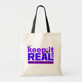 Keep It Real with hip hop  bag