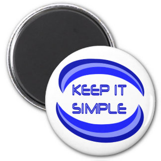 Keep It Simple 6 Cm Round Magnet