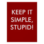 Keep It Simple Stupid! - Profound Poster