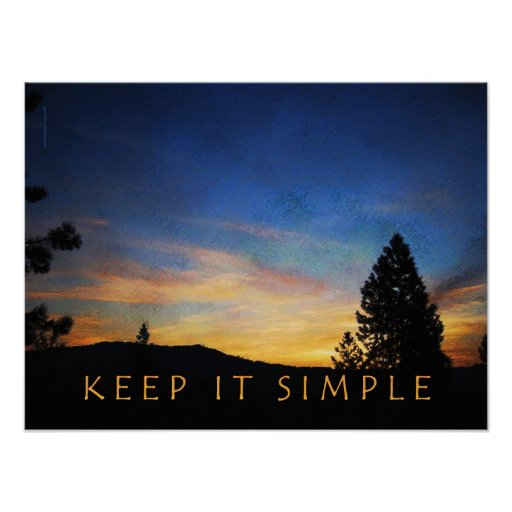 Keep It Simple Sunrise Poster