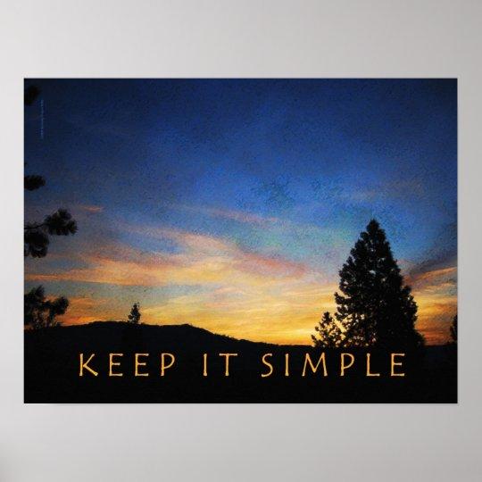 Keep It Simple Sunrise Poster