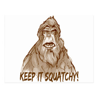 KEEP IT SQUATCHY - Bigfoot Pro s Squatch Head Post Cards