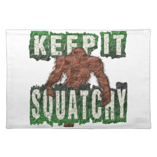 KEEP IT SQUATCHY PLACEMAT