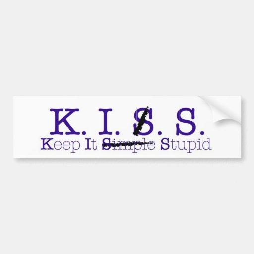 Keep It Stupid Bumper Sticker