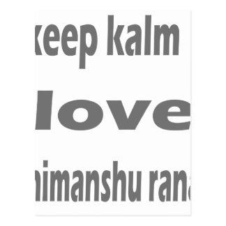 keep kalm himanshu postcard