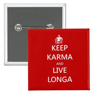 keep karma and live longa 15 cm square badge