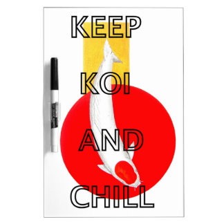 KEEP KOI AND CHILL Dry-Erase WHITEBOARDS