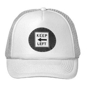 KEEP LEFT SIGN TRUCKER HAT