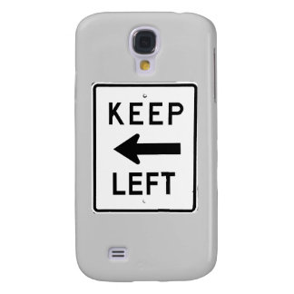 KEEP LEFT SIGN GALAXY S4 COVER