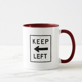 KEEP LEFT SIGN MUG