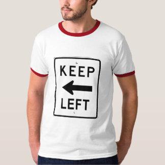 KEEP LEFT SIGN TEES