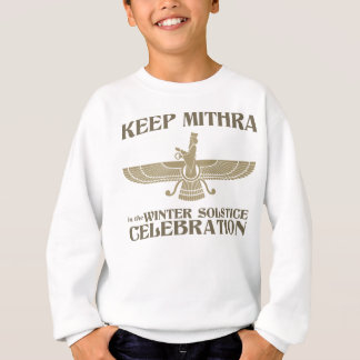 Keep Mithra in the Winter Solstice Celebration Sweatshirt