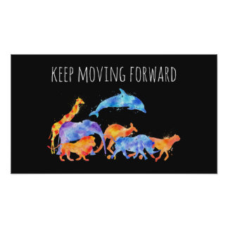 Keep Moving Forward Wild Animals Watercolor Poster