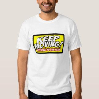 keep moving.... tshirt