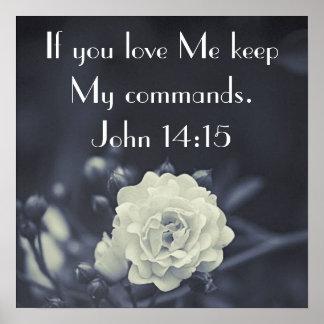 keep my commands bible verse John 14:15 Poster