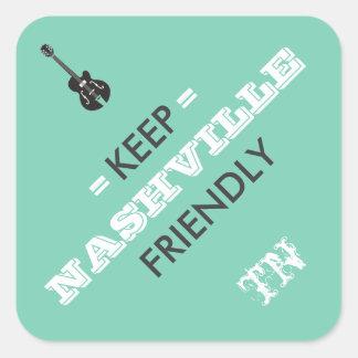 Keep Nashville Friendly Sticker